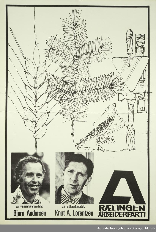 Plakat DNA. Rælingen Arbeiderparti, (til venstre) vår varaordførerkandidat Bjørn Andersen, vår ordførerkandidat Knut A Lorentzen. Format: 57x40 cm