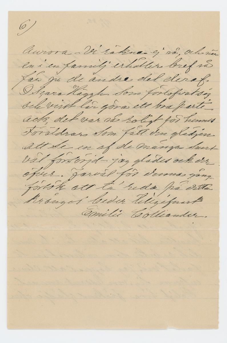 """Brev skrivet till Johanna Brunsson 11/1 1888 från Emelie Colliander.  """"11/1 88.  Goda fröken Brunsson!  Hvar tog dit tillämnade besöket hit, vägen? Vi ha väntat och ej vetat hvart man hade att väna sig med bref, än tänkt att fröken var på Stigen el. Ängen el. på väg till oss. När blir nu detta? Tack så mycket för bref och det utm. fina, vackra kortet ... planchen samt alla goda önskningar hvars uppriktiga mening jag känner. Ja tack för allt, och måtte alltings store och gode gifvare förläna fröken ett lyckligt år med stärkta krafter till att åter ta' i tu med det arbete som intresset är så fästat vid; Jag hoppas att elever infinna sig, vore ledsamt annars. Roligt höra frökens glädje öfver julklappen; Ja nog var både Colliander och vi andra glada öfver densamma, måtte den föra lycka med sig! Men nu undras hur det står till med helsan efter den blida väderlek vi nu haft ej kunnat locka fröken från ensamheten! Skall fröken behålla samma lokal för skolan? Kom innan den börjar! I går började Aurora sin kurs i slöjdskolan på Näs för 6 veckor. och får Sigrid Andersson från Stigen till rumskamrat. som gladde henne. Ack om detta försök blef Aurora till nytta såväl å helsans som andra vägnar. Aurora for härifrån i sällskap med Ellen och Niklas Lindhult som varit här några dagar. Helt stilla ha vi tillbringat julen endast en """"visitaktig"""" utfart till de ogifta Anderssons på Sjuntorp hvarut vi hade riktift trefligt, der voro Johanssons och flickorna Broddelius - en dag voro alla frannar hos oss, för öfrigt intet nämnvärdt, men det bästa af allt, vi ha varit friska och haft mycket trefligt. I dag är Colliander på Biskop Björks befrafning i Gbg. I går och i dag riktigt vårväder med sol - väder för frökens. Såg vid tillfälle jemte vårt tack för underrättelsen, till Branzells att vi deltogo i deras glädje öfver den lille nykomne ... julklappen och att Carl får en sällskapsbroder. Glädjande höra att bru Br och den lille befunno sig väl - Vi tackar och för för nyårsönskan! ... så skön"""